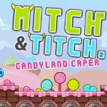 Mitch y Titch 2: Candyland Caper
